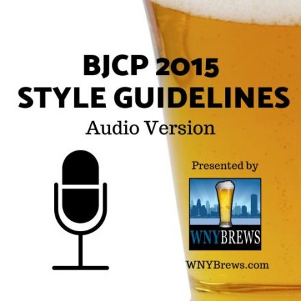 2015 BJCP Style Guidelines Audio Version Category 1 – WNY Brews