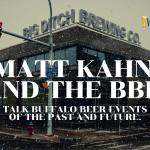 WNY Brews: Matt Kahn of Big Ditch Brewing and the BBL