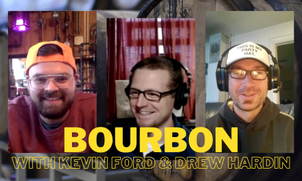 WNY Brews: Drinking & Talking Bourbon with Kevin Ford and Drew Hardin